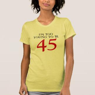 Soy demasiado joven ser 45 playera
