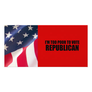 Soy demasiado pobre votar al republicano tarjeta fotográfica