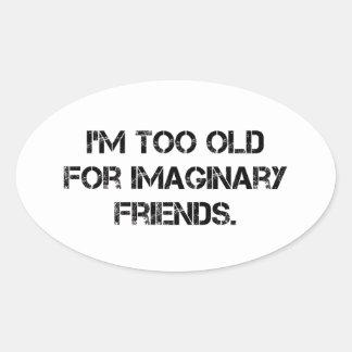 Soy demasiado viejo para ése pegatina ovalada