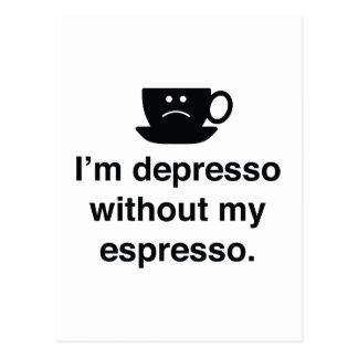 Soy Depresso sin mi café express Postal