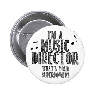Soy director musical, cuál es su superpotencia pin redondo 5 cm