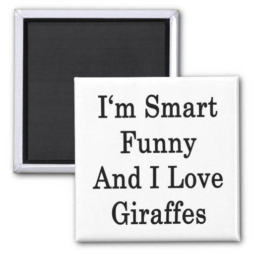 Soy divertido elegante y amo jirafas imán de frigorífico