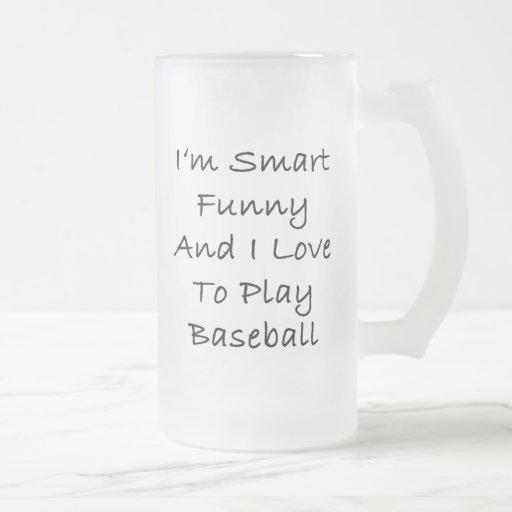 Soy divertido elegante y amo jugar a béisbol taza