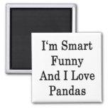 Soy divertido elegante y amo pandas imán de frigorífico