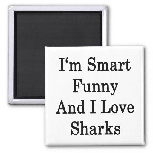 Soy divertido elegante y amo tiburones imán para frigorifico