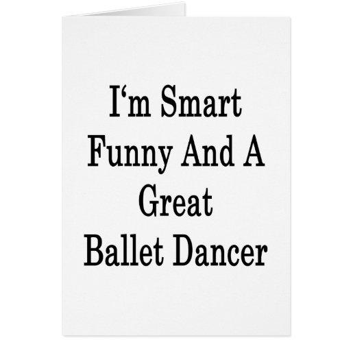 Soy divertido elegante y gran bailarín de ballet tarjeta