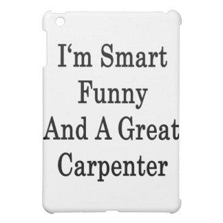 Soy divertido elegante y gran carpintero