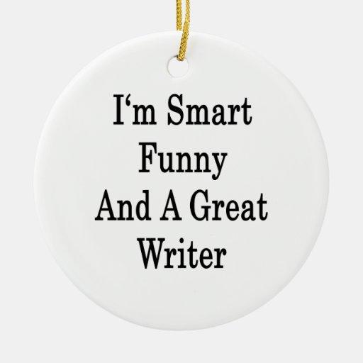 Soy divertido elegante y gran escritor adorno redondo de cerámica