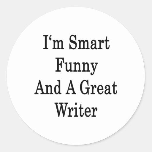 Soy divertido elegante y gran escritor pegatina redonda