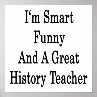 Soy divertido elegante y gran profesor de la histo posters