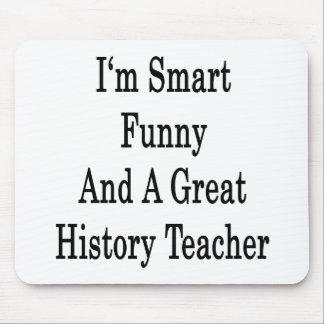 Soy divertido elegante y gran profesor de la histo alfombrillas de raton