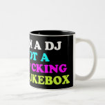 Soy DJ no una máquina tocadiscos Taza De Dos Tonos