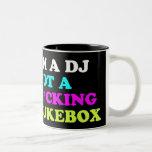 Soy DJ no una máquina tocadiscos Taza Dos Tonos