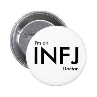 Soy doctor de INFJ - tipo de personalidad Pin Redondo De 2 Pulgadas