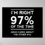 Soy el 97% derecho del tiempo póster
