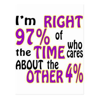 Soy el 97% derecho del tiempo que cuida tarjetas postales