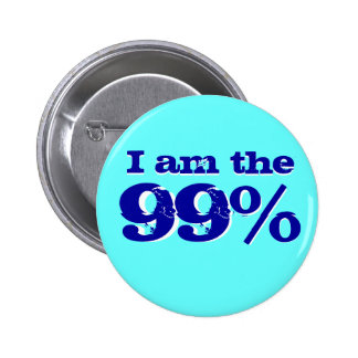 Soy el 99 por ciento pin redondo de 2 pulgadas