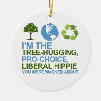 Soy el árbol-abrazo, hippie proabortista, liberal  ornamento de navidad
