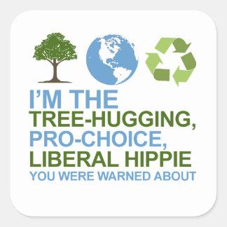 Soy el árbol-abrazo, hippie proabortista, liberal pegatina cuadrada