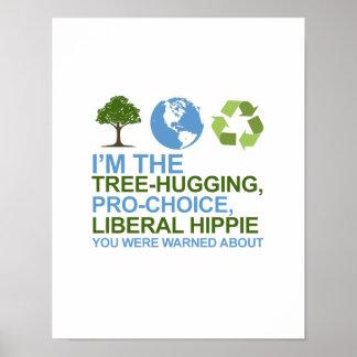 Soy el árbol-abrazo, hippie proabortista, liberal  póster