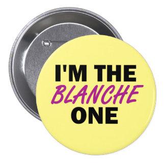 Soy el Blanche uno Pin Redondo De 3 Pulgadas