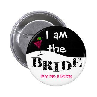 Soy el botón del fiesta de la novia pin redondo de 2 pulgadas