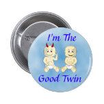 Soy el buen botón gemelo (azul) pin