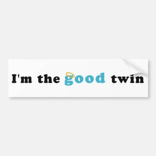 Soy el buen gemelo pegatina para auto