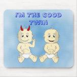 Soy el buen Mousepad gemelo (azul) Alfombrillas De Ratones