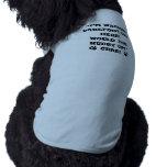 """""""Soy el caminar ME APRESURO PARA ARRIBA"""" las camis Camiseta De Mascota"""