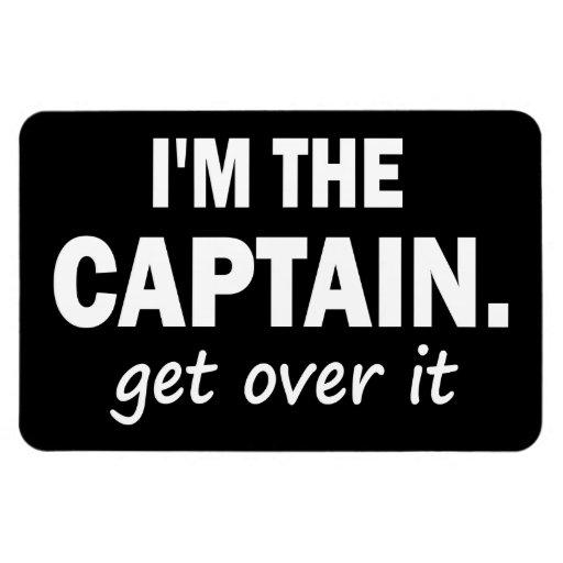 Soy el capitán. Consiga sobre él - divertido Imán Rectangular