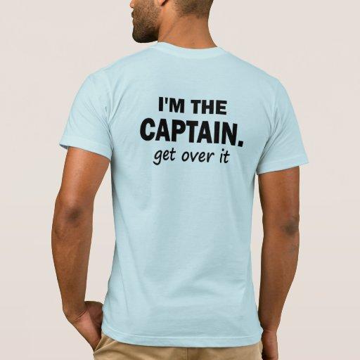 Soy el capitán. Consiga sobre él - divertido Playera