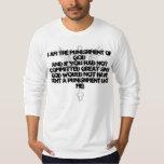 Soy el castigo de DIOS Camisas