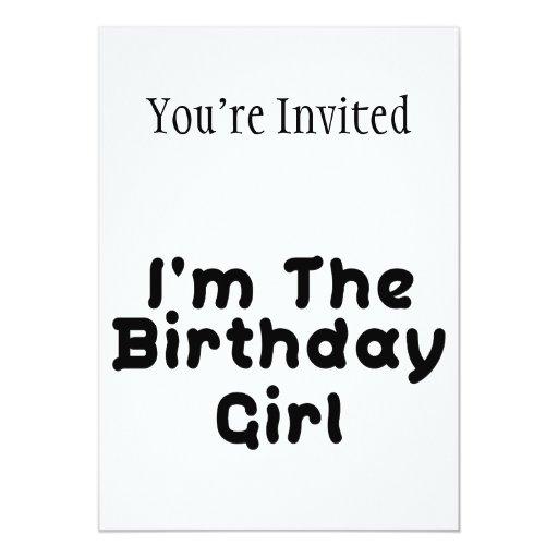 """Soy el chica del cumpleaños invitación 5"""" x 7"""""""