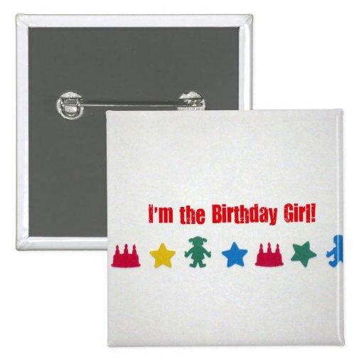 ¡Soy el chica del cumpleaños! Pin