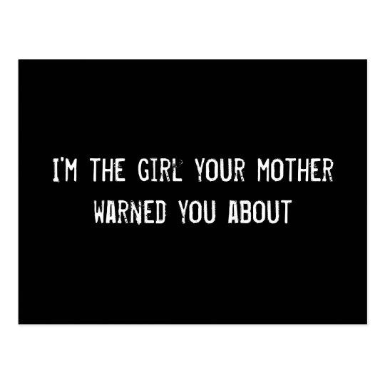 Soy el chica que su madre le advirtió alrededor tarjeta postal