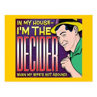 Soy el Decider - cuando mi esposa no alrededor Postal