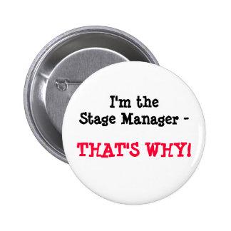 ¡Soy el director de escena - QUE ES POR QUÉ! Pin Redondo 5 Cm