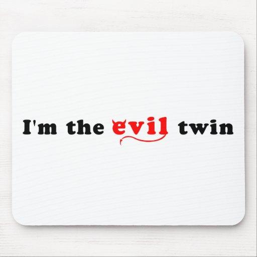 Soy el gemelo del mal alfombrillas de ratones