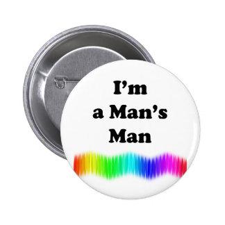 Soy el hombre de un hombre pin redondo de 2 pulgadas