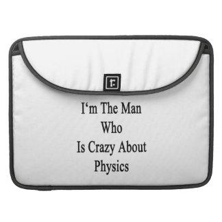 Soy el hombre que está loco por la física funda para macbook pro