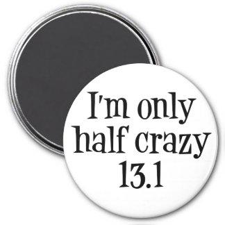Soy el imán loco solamente medio 13 1