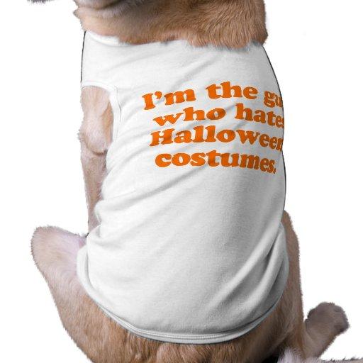 Soy el individuo que odia los disfraces de Hallowe Ropa De Mascota