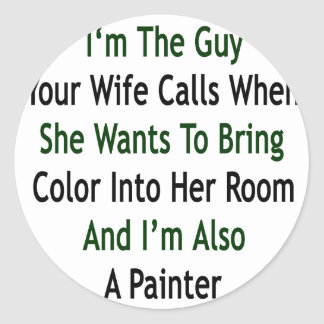 Soy el individuo sus llamadas de la esposa cuando pegatinas redondas