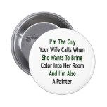 Soy el individuo sus llamadas de la esposa cuando  pins