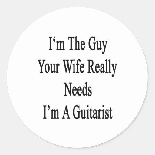 Soy el individuo sus necesidades de la esposa pegatina redonda
