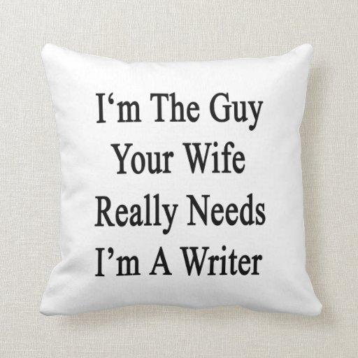 Soy el individuo sus necesidades de la esposa real cojin