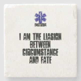 Soy el Liasion entre la circunstancia y el sino Posavasos De Piedra