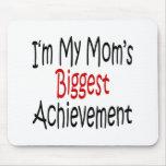 Soy el logro más grande de mi mamá alfombrilla de ratón