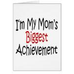 Soy el logro más grande de mi mamá tarjeton